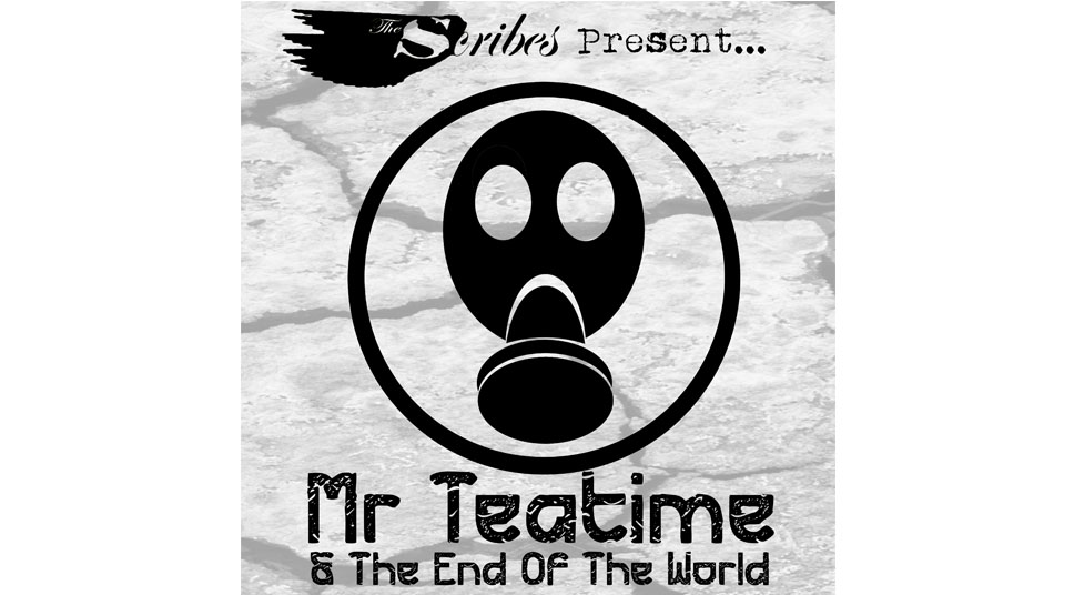 The Scribes, Mr Teatime and The End of The World, Review, Featured,
