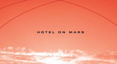 Hotel On Mars, Don't Feel Like Daylight, Album Review, Music Reviews, Music Blog,
