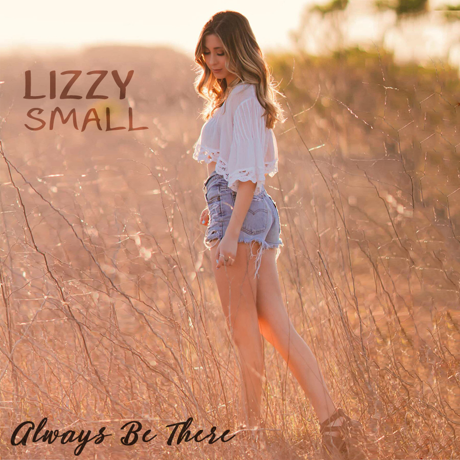 Lizzy Small, Elizabeth Small, Always Be There, Single Review, Music Blog,