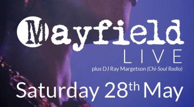 Mayfield The Band, Live, London, Soul Music, Gigs, Events, Music Blog,
