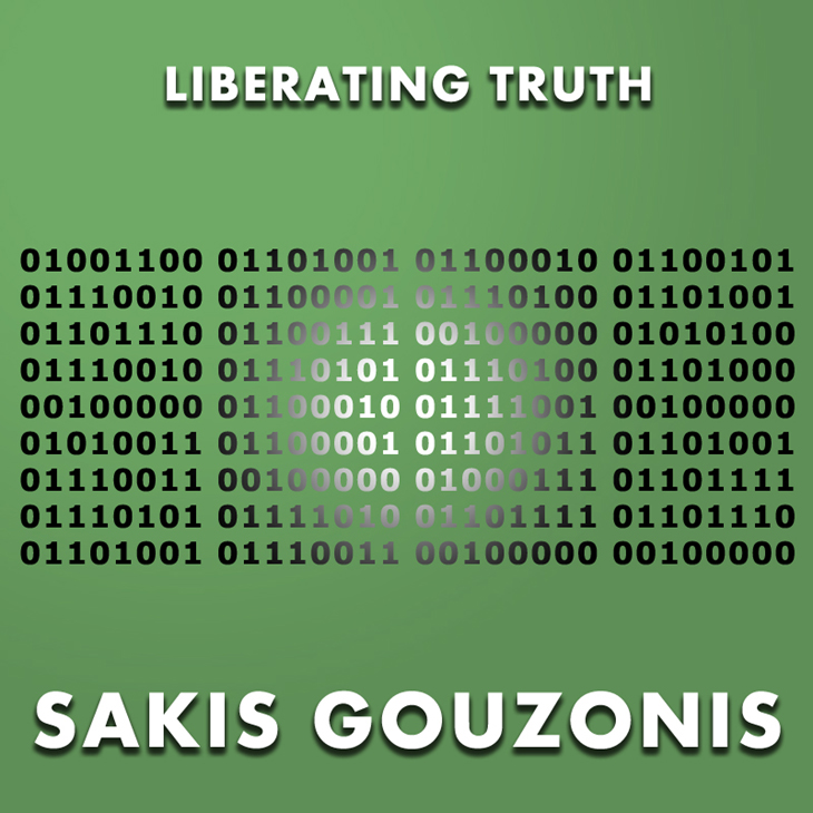 Liberating Truth, Sakis Gouzonis, Music Review, Music Blog, Music Magazine, Unsigned Music, Independent Music,