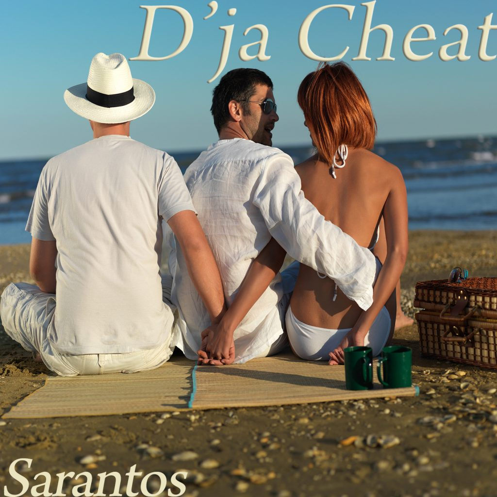 Sarantos, D'ja Cheat, Music Review, Music Blog, Music Magazine, Independent Music,