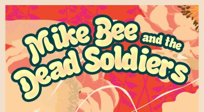 Mike Bee and The Dead Soldiers, Music Review, Music Blog, Unsigned Music Magazine,