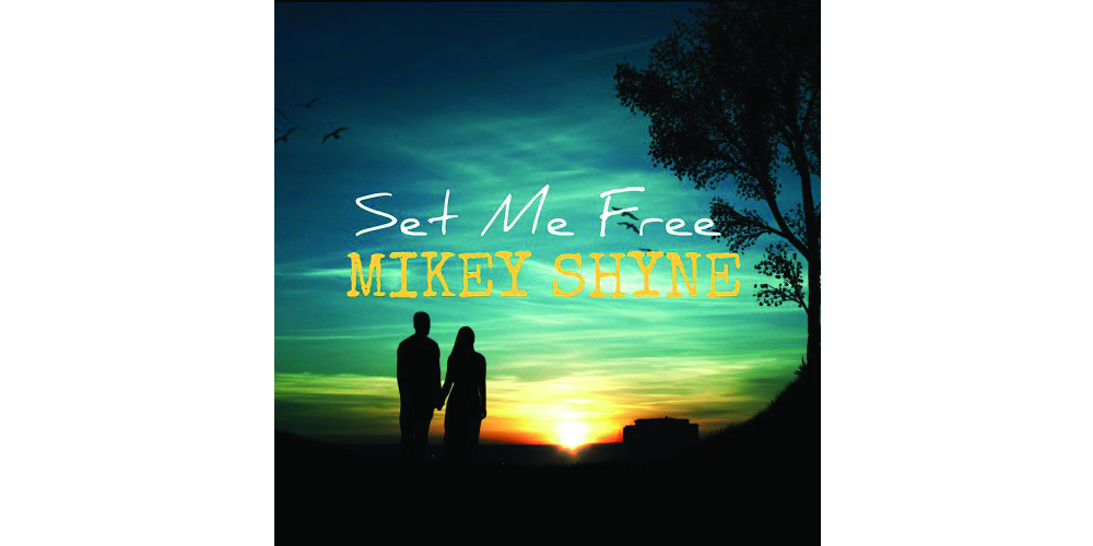 Mikey Shyne, Set Me Free, Music Review, Independent Music Blog, New York Music,