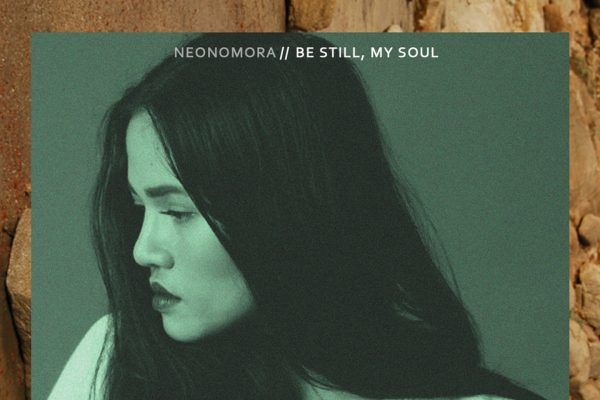 Neonomora, Be Still My Soul, Single Review, Music Reviews, Independent Music Blog, Magazine,