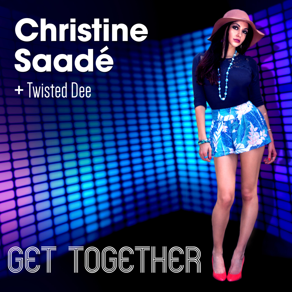 Christine Saadé, Twisted Dee, Get Together, Music Review, Independent Music Blog, Magazine,