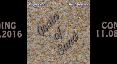 Paul Barrere and Roger Cole, Better Daze Music, Music Review, Grain Of Sand, Independent Music Blog, Magazine, Reviews,