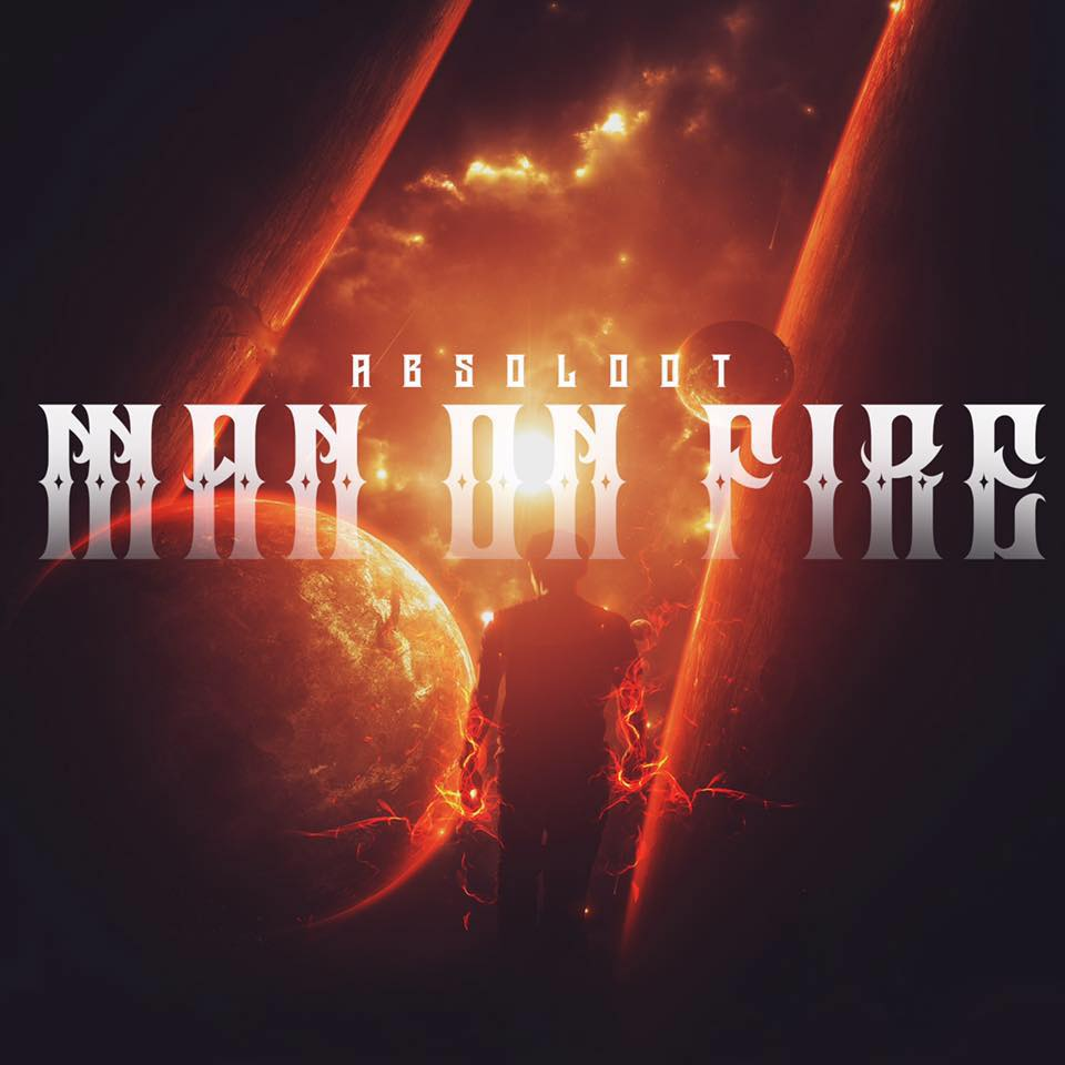 Absoloot, Man On Fire, Track Review, Music Reviews, Independent Music, Blog, Magazine,