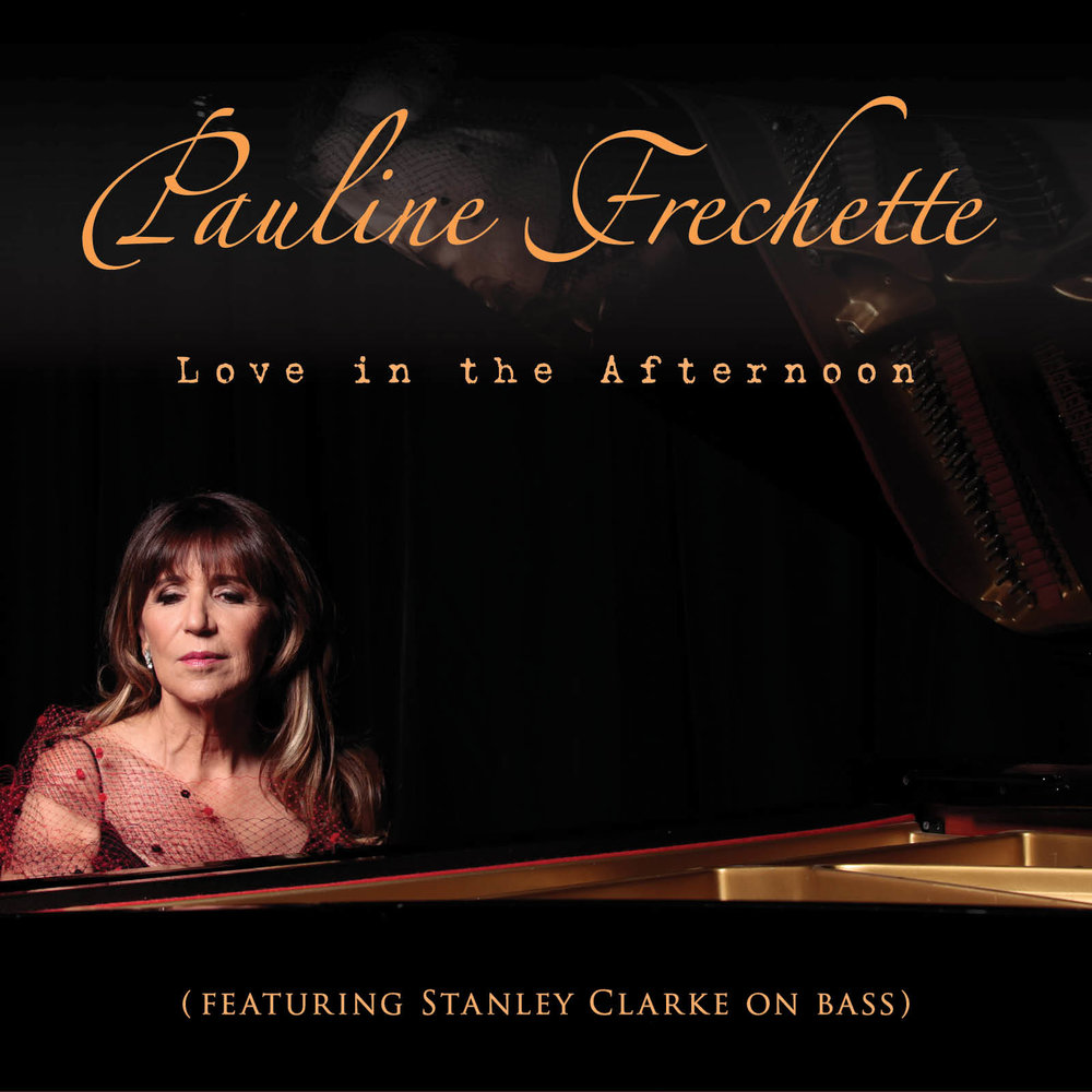Pauline Frechette, Love In The Afternoon, Jazz, Composer, Songwriter, Singer, Music Review, Independent Music Blog,