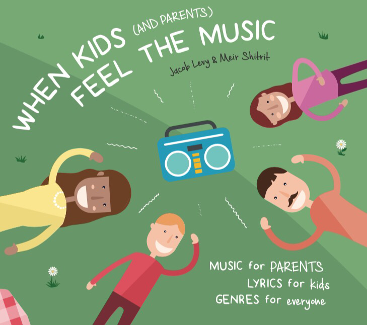 Jacob Levy, Meir Shitrit, When Kids Feel The Music, Music Review, Independent Music, Music Blog, Magazine,