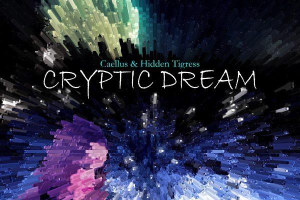 World Of Caellus, Hidden Tigress, Cryptic Dream, Music Reviews, Independent Music Blog,