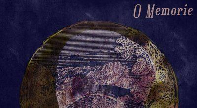 O Memorie, Album Review, London Music, Independent Music, Music Blog, Music Reviews, Music Promotion, Folk Music, Songwriter,