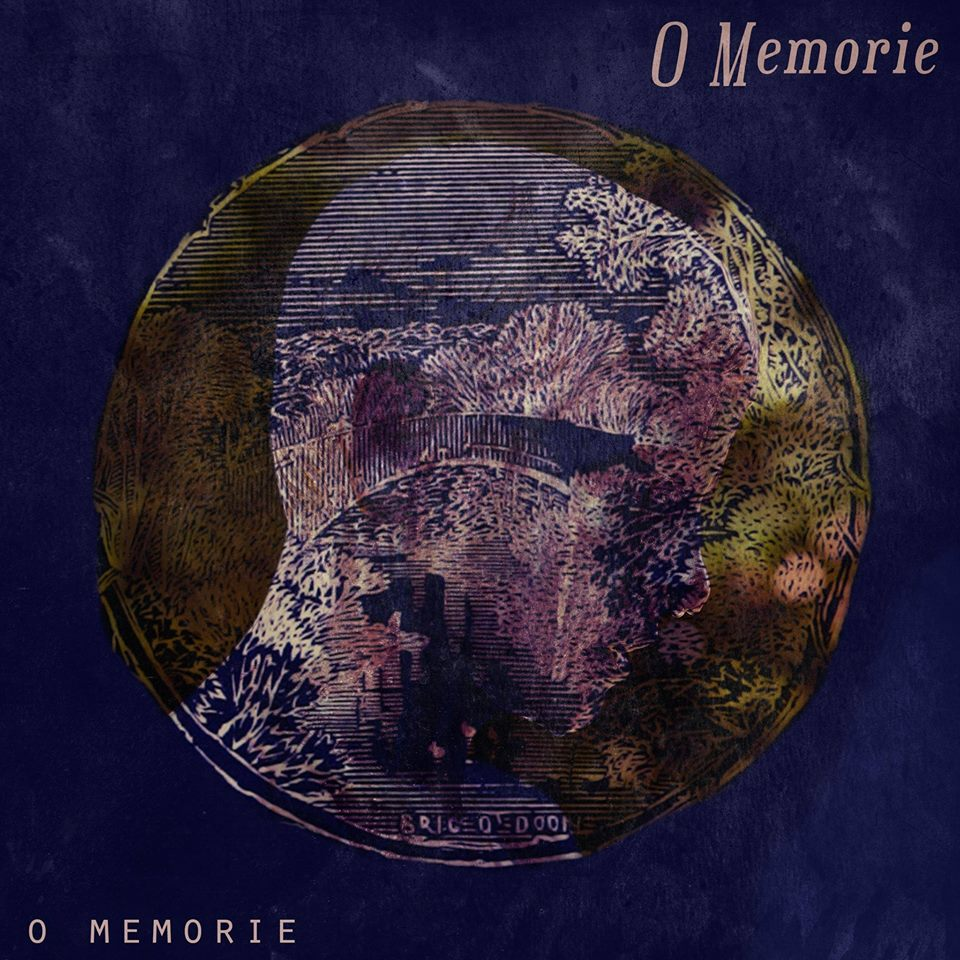 O Memorie, Album Review, London Music, Independent Music, Music Blog, Music Reviews, Music Promotion, Folk Music, Songwriter,