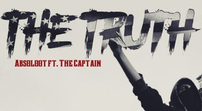 Absoloot, The Captain, The Truth, Music Review, Single Review, Independent Music, Music Blog, Music Promotion, Hip-Hop,