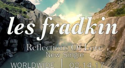 Les Fradkin, Reflections Of Love, The New Age, Bongo Boy Records, Music Reviews, Independent Music, Music Blog, New Music,