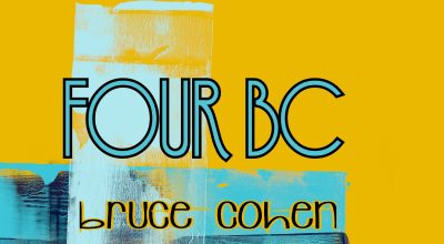 Bruce Cohen, Four BC, Interview, Independent Music, New Music Blog, Music Reviews,