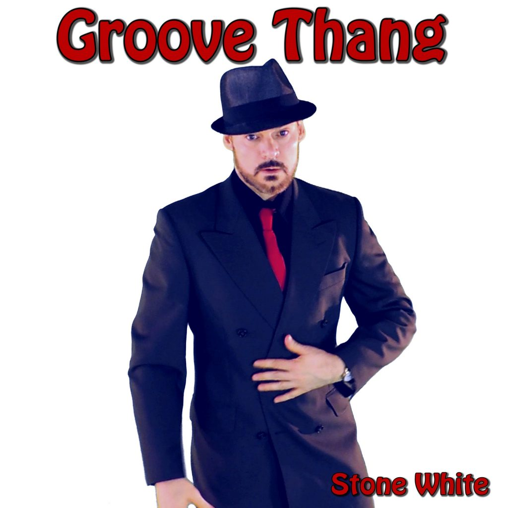 Stone White, Groove Thang, Album Review, Music Reviews, Independent Music, New Music Blog, Music Promotion, Unsigned,