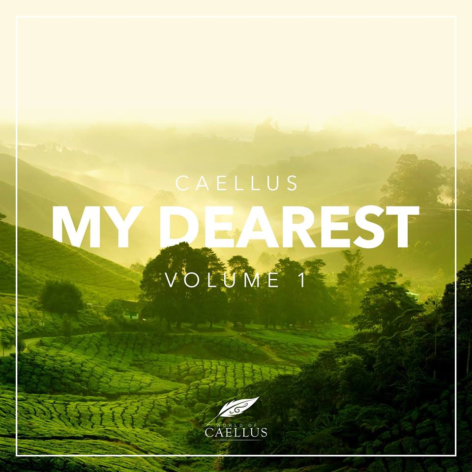 World Of Caellus, My Dearest, Volume 1, Music Reviews, Album Review, Trance Album, Trance Family, Psy-Trance, Independent Music, New Music Blog,