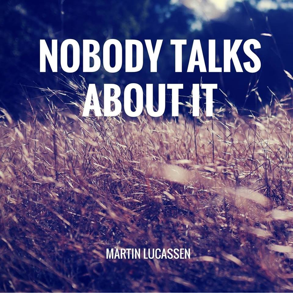 Martin Lucassen, Nobody Talks About It, Album Review, Music Reviews, Independent Music, New Music Blog, Unsigned Artists,