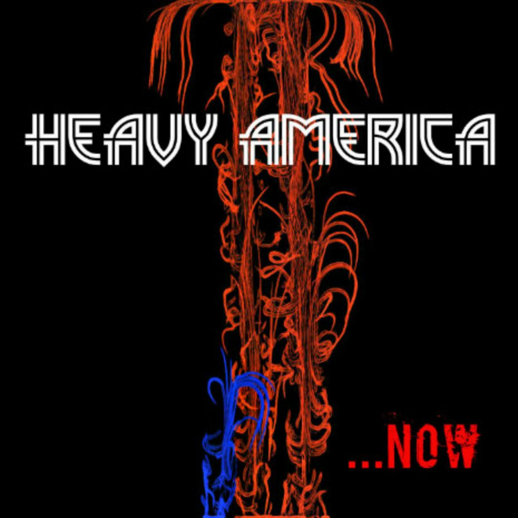 Heavy AmericA, Sonic Rock, Rock Music, Indie, Independent Music, New Music Blog, Music Reviews, Music Promotion, Unsigned Bands,