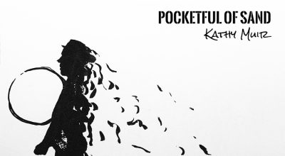Kathy Muir, Pocketful Of Sand, Music Review, New Single, Independent Music, Songwriter, Unsigned Artist, Music Promotion,