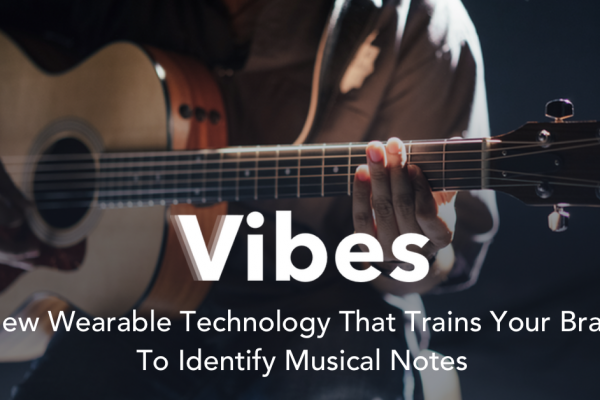 Vibes Science, Wearable Technology, Product Review, New Technology, Music Tech, Independent Music, Musicians, Learn Music, Teach Music, Musician Development, Skill Development, Haptic Technology,