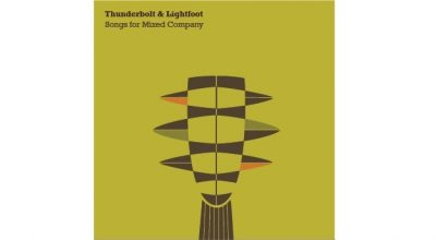 Thunderbolt & Lightfoot, Music Review, Indie Band, Duo, Independent Music Blog, Unsigned, Music Promotion, Alternative Music,