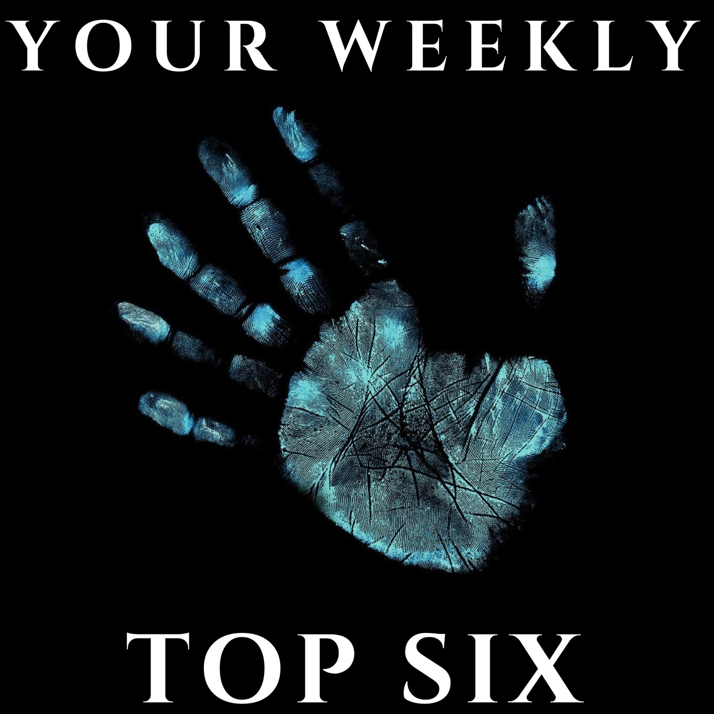 Your Weekly Top Six, Podcast, Independent Podcast, Podcast Reviews, Music Reviews, Indie, Independent Music, Alternative Music Blog, Music Promotion, Podcast Promotion,