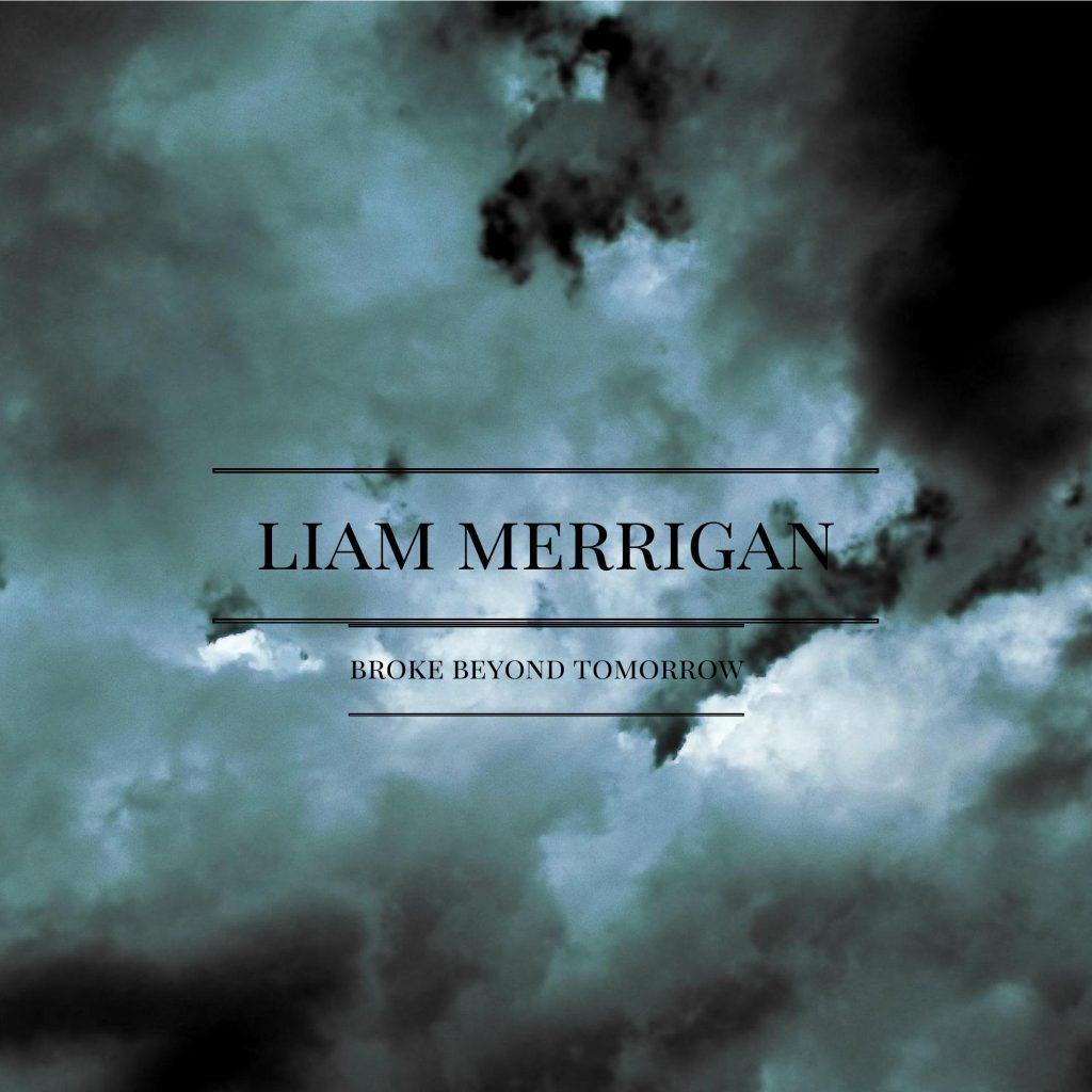 Liam Merrigan, Dark Days in December, Single Review, Music Reviews, Beyond Tomorrow, Singer Songwriter, Independent Music, New Music Blog, Alternative Music,