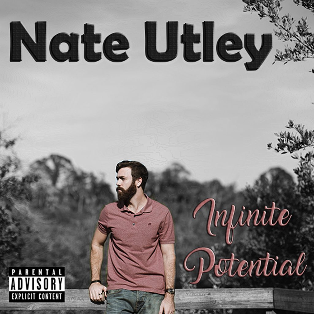 Nate Utley, Infinite Potential, EP Review, Indie Artists, Independent Music Blog, Unsigned, Acoustic HipHop, Music Promotion,