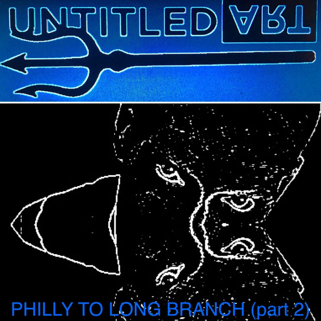 Untitled Art, Philly To Long Branch (Part 2), Music Review, Indie Blog, Independent Music Blog, Single Review, Music Promotion, Unsigned Artists, Submit Music,