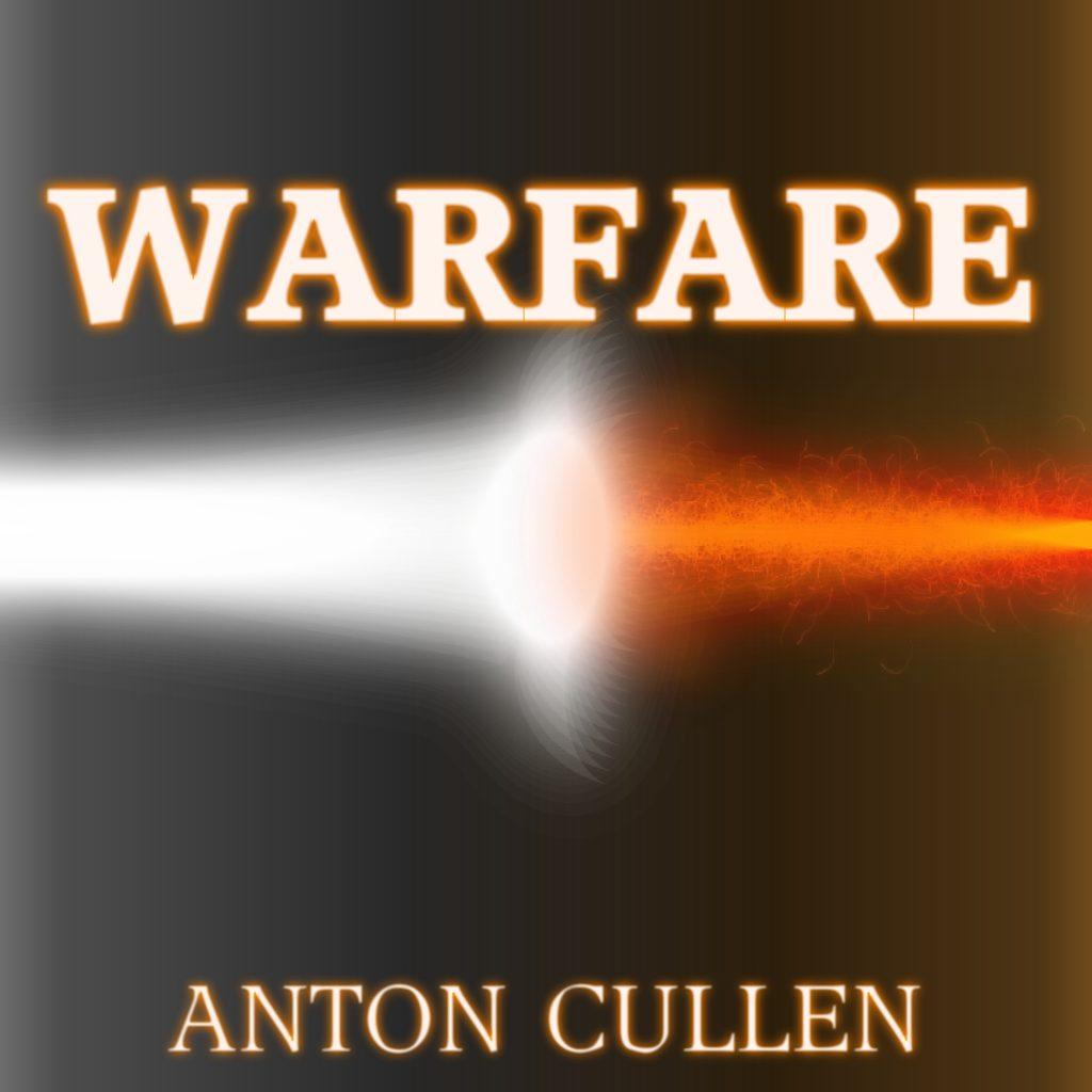 Anton Cullen, Warfare, EDM, Musician, Indie, Independent Music Blog, Unsigned Artists, Online Music Magazine, Submit Your Music, Music Promotion, Alternative Music Blog,