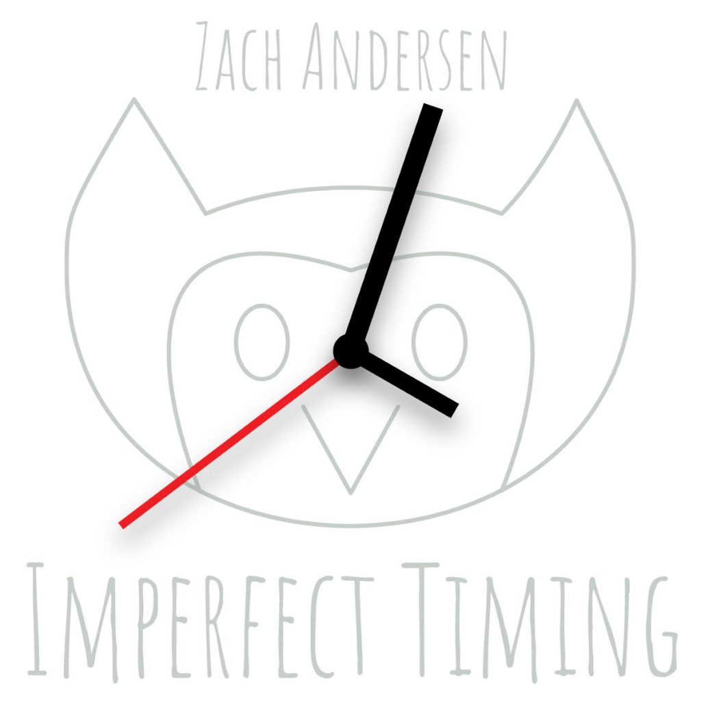 Zach Anderson, Imperfect Timing, EP Review, Songwriter Community, Indie Blog, Independent Music Blog, Music Promotion, Music Reviews, Alternative Music Blog, Submit Your Music,