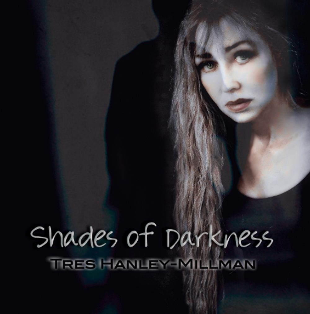 Tres Hanley, Shades Of Darkness, Fade To Black, Music Review, Single Review, Indie Blog, Independent Music, Music Promotion, Online Music Magazine, Submit Music,