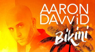 Aaron Davvid, Bikini, Music Video, Music Review, Indie Blog, Independent Music, Music Promotion, Music Submission,s, Indie HipHop, Unsigned, New York Music,