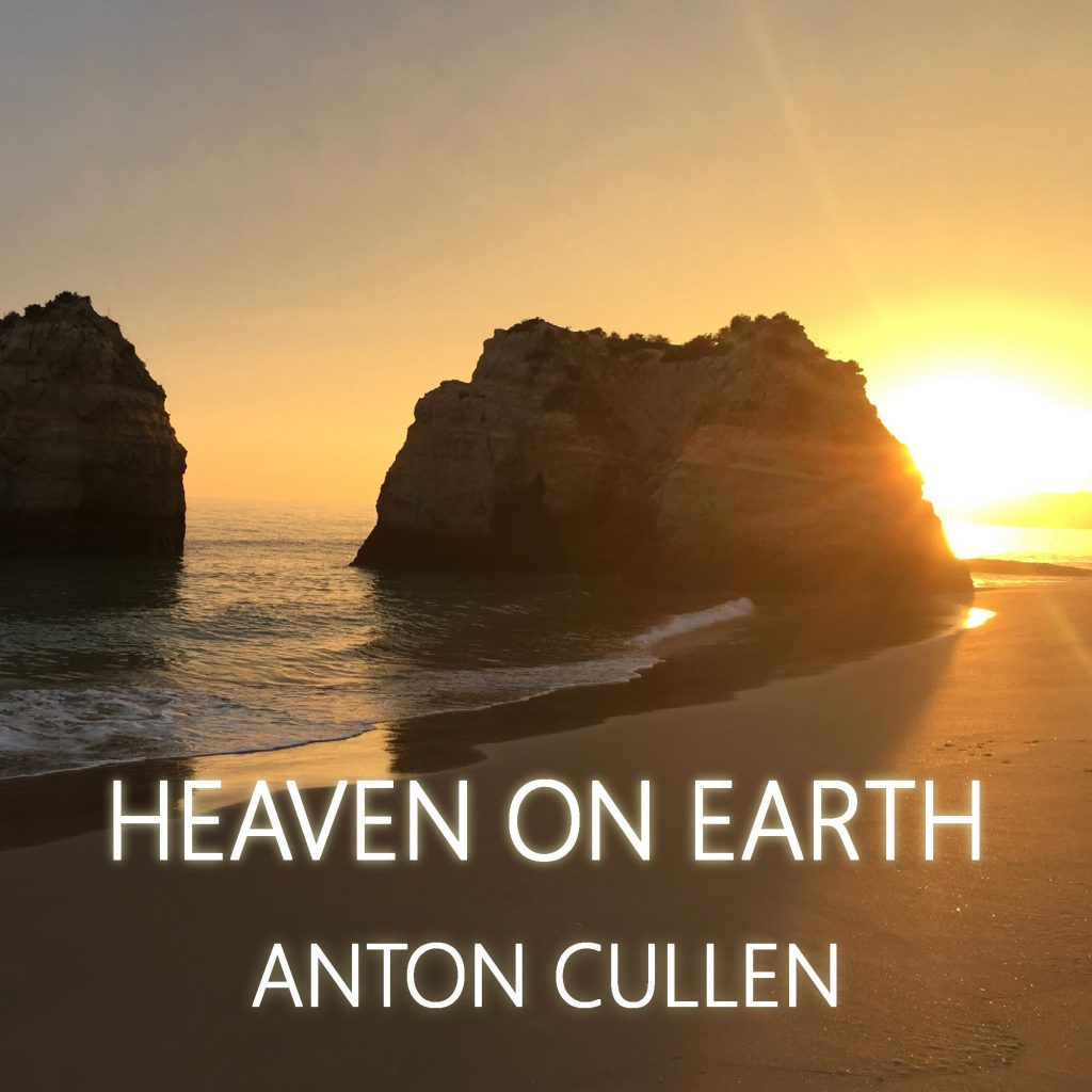 Anton Cullen, Heaven On Earth, Trip-Hop, Music Review, Indie Blog, Independent Music Blog, Unsigned Artists, Professional Music Reviews, Music Promotion, Submit Music For Review,