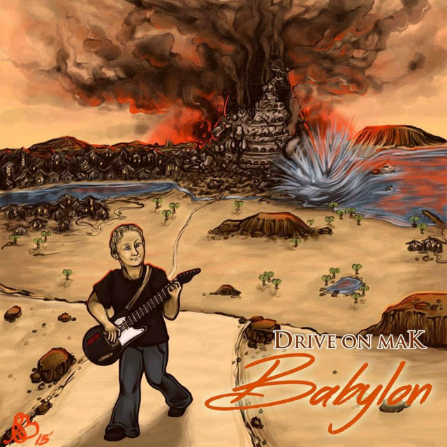 Drive On Mak, Babylon EP, Review, Indie Blog, Independent Music Blog, Music Reviews, Music Promotion, Submit Music For Review, Unsigned Bands,
