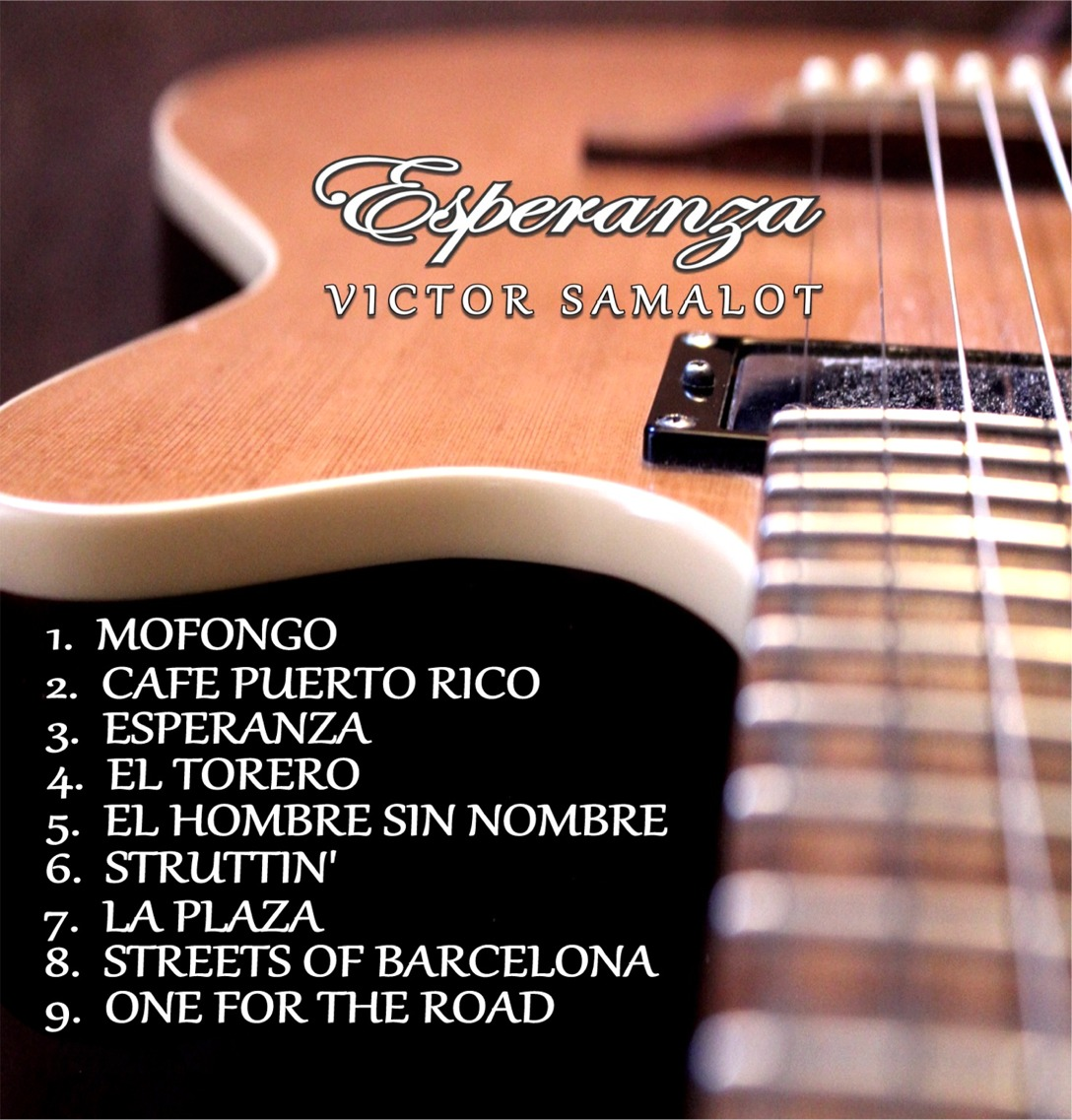 Victor Samalot, Esperanza, Music Review, Indie Blog, Independent Music, Unsigned Artists, Guitarists, Instrumental Music, Music Promotion, Musicians, Composer,