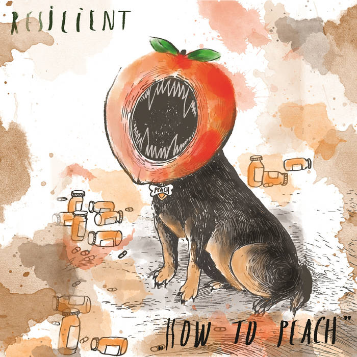 Resilient, How To Peach, Album Review, Indie Blog Features, Independent Music Blog, Unsigned Bands, Music Promotion, Submit Music,