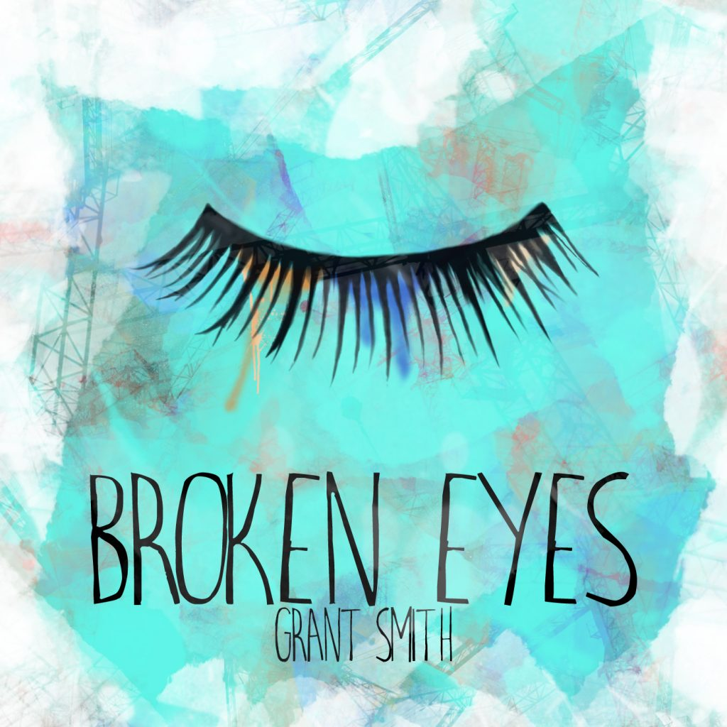 Grant Smith, Broken Eyes, Music Review, Indie Music Blog, Best Music Blogs, Independent Music, Unsigned Artists, Songwriters, Music Promotion, Submit Music For Review, Music Submissions,