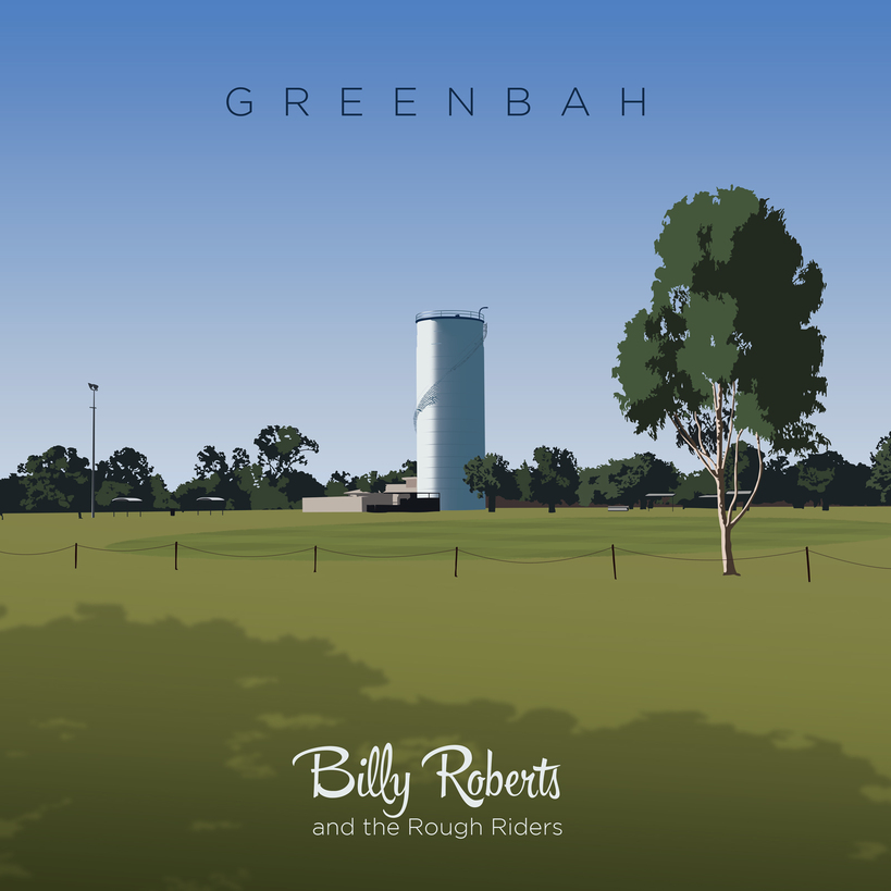 Billy Roberts and the Rough Riders, Greenbah, Album Review, Indie Blog, Music Blog, Musicians, Independent Music, Unsigned Bands, Music Promotion,