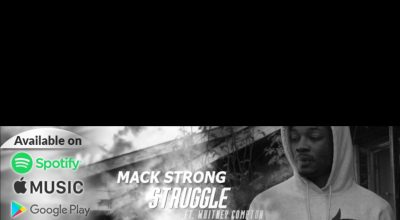 "Mack Strong ""Struggle"" feat. Whitney Compton (prod. by DKeezy), Single Review, Indie Music Blog, Independent Music Blog, Unsigned Artists, Producers, Music Promotion, Submit Music For Review, Submit Your Music,"