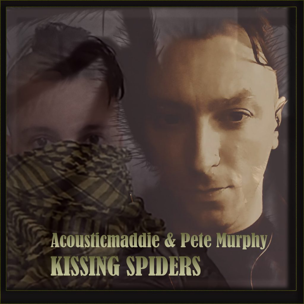 Acoustic Maddie and Pete Murphy, Kissing Spiders, Music Video, Music Review, Music Video, Indie Blog, Music Promotion, Free Music Promotion, Independent Music Forum, Support, Alternative Music Press, Indie Rock, UK Music Scene, Unsigned Bands, Blog Features, Interview, Exclusive, Folk Rock Blog, Indie Rock, EDM,