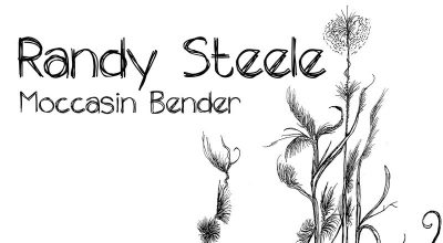 Randy Steele, Moccasin Bender, EP Review, Music Review, New Music Blog, Alternative Music Press, Free Music Promotion, Affordable Music Promotion, Music Review, Music Video, Indie Blog, Music Promotion, Free Music Promotion, Independent Music Forum, Support, Alternative Music Press, Indie Rock, UK Music Scene, Unsigned Bands, Blog Features, Interview, Exclusive, Folk Rock Blog, Indie Rock, EDM, How To Write Songs, Independent Music Blog,