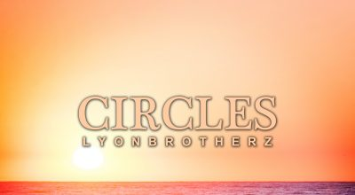 Lyonbrotherz, Circles, Single Review, Out Now, Download Music, Music Review, Alternative Music Press, Free Music Promotion, Affordable Music Promotion, Music Review, Music Video, Indie Blog, Music Promotion, Free Music Promotion, Independent Music Forum, Support, Alternative Music Press, Indie Rock, UK Music Scene, Unsigned Bands, Blog Features, Interview, Exclusive, Folk Rock Blog, Indie Rock, EDM, How To Write Songs, Independent Music Blog