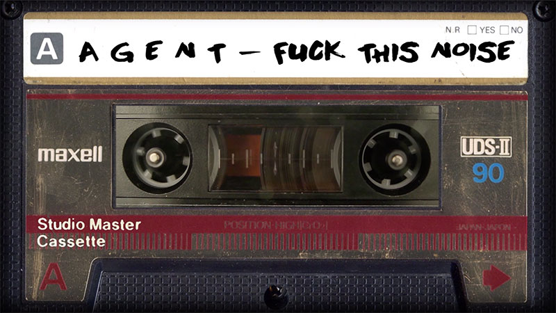 FUCK-THIS-NOISE--A-G-E-N-T, Music Reviews, Music Video, Indie Blog, Music Promotion, Independent Music Forum, Support, Alternative Music Press, Indie Rock, UK Music Scene, Unsigned Bands, Blog Features, Interview, Exclusive, Folk Rock Blog, Indie Rock, EDM, How To Write Songs, Independent Music Blog, New Rock Blog, Get Your Music Reviewed, Music Reviews, Music Video, Indie Blog, Music Promotion, Independent Music Forum, Support, Alternative Music Press, Indie Rock, UK Music Scene, Unsigned Bands, Blog Features, Interview, Exclusive, Folk Rock Blog, Indie Rock, EDM, How To Write Songs, Independent Music Blog, New Rock Blog, Get Your Music Reviewed, Music Reviews, Music Video, Indie Blog, Music Promotion, Independent Music Forum, Support, Alternative Music Press, Indie Rock, UK Music Scene, Unsigned Bands, Blog Features, Interview, Exclusive, Folk Rock Blog, Indie Rock, EDM, How To Write Songs, Independent Music Blog, New Rock Blog, Get Your Music Reviewed