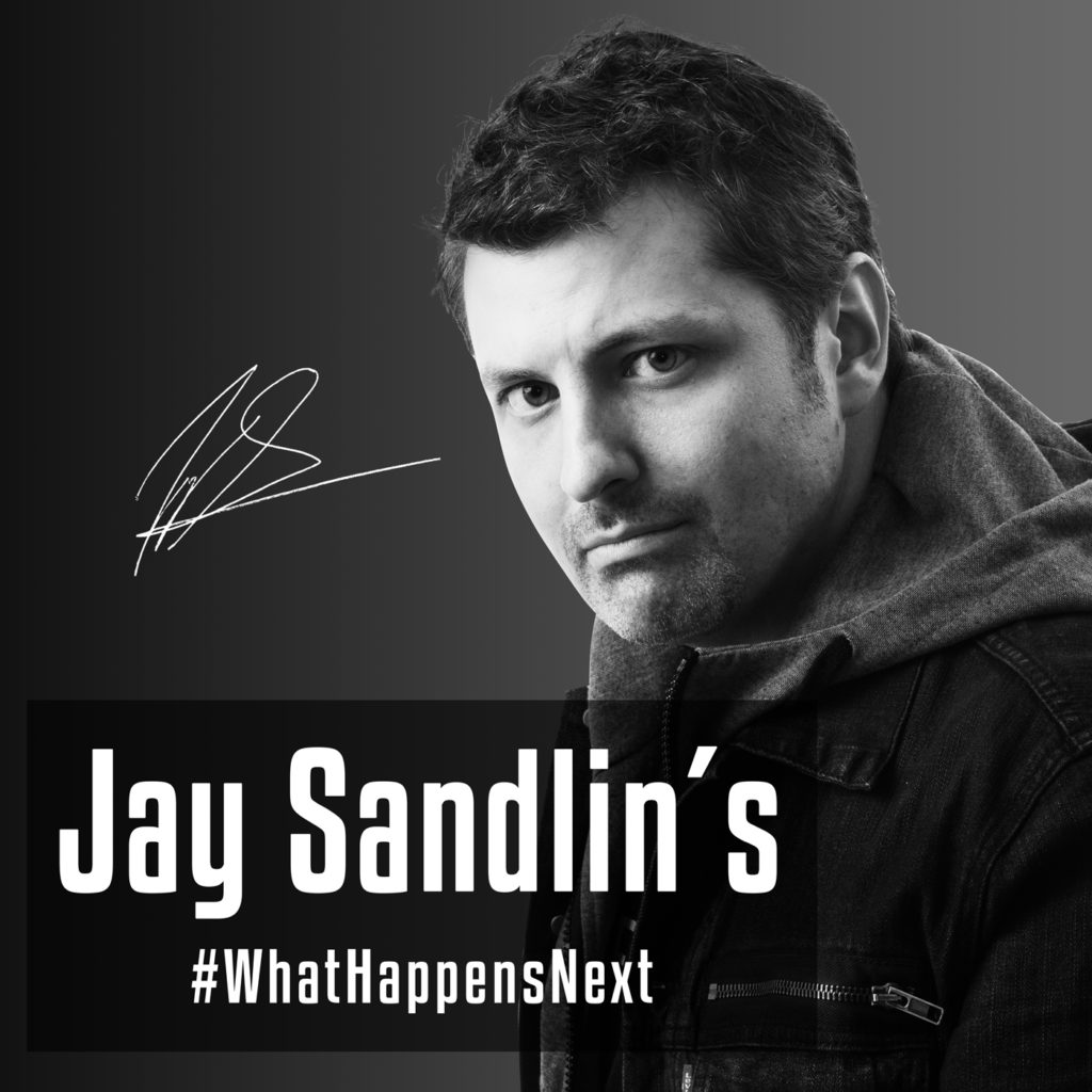 Jay Sandlin's #WhatHappensNext, Podcast, Indie Music Podcast, Podcast Reviews, Indie Podcasts, Independent Podcasts, Music Reviews, Music Video, Indie Blog, Music Promotion, Independent Music Forum, Support, Alternative Music Press, Indie Rock, UK Music Scene, Unsigned Bands, Blog Features, Interview, Exclusive, Folk Rock Blog, Indie Rock, EDM, How To Write Songs, Independent Music Blog, New Rock Blog, Get Your Music Reviewed, Music Reviews, Music Video, Indie Blog, Music Promotion, Independent Music Forum, Support, Alternative Music Press, Indie Rock, UK Music Scene, Unsigned Bands, Blog Features, Interview, Exclusive, Folk Rock Blog, Indie Rock, EDM, How To Write Songs, Independent Music Blog, New Rock Blog, Get Your Music Reviewed, Music Reviews, Music Video, Indie Blog, Music Promotion, Independent Music Forum, Support, Alternative Music Press, Indie Rock, UK Music Scene, Unsigned Bands, Blog Features, Interview, Exclusive, Folk Rock Blog, Indie Rock, EDM, How To Write Songs, Independent Music Blog, New Rock Blog, Get Your Music Reviewed